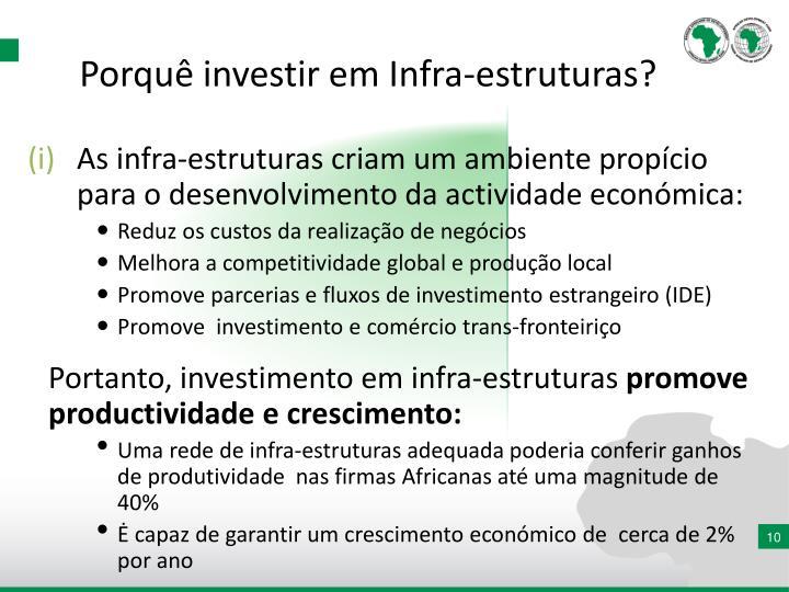Porquê investir em Infra-estruturas?