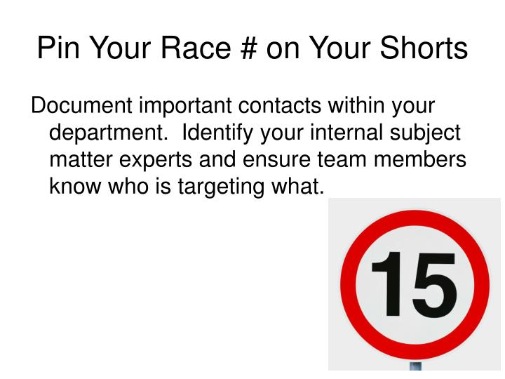 Pin Your Race # on Your Shorts