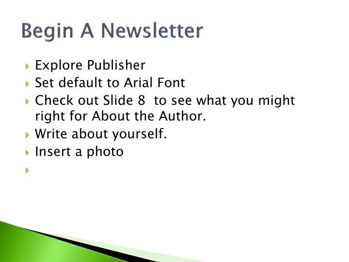 Begin A Newsletter