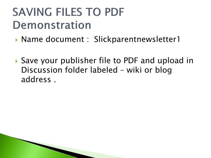 SAVING FILES TO PDF Demonstration