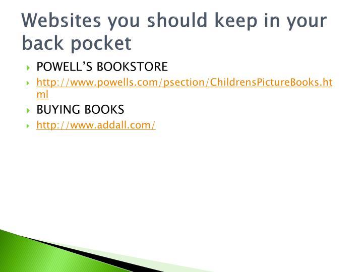 Websites you should keep in your back pocket