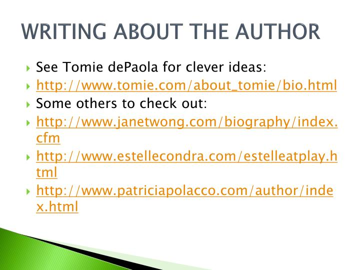 WRITING ABOUT THE AUTHOR
