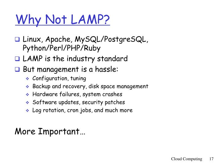 Why Not LAMP?