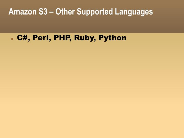 Amazon S3 – Other Supported Languages