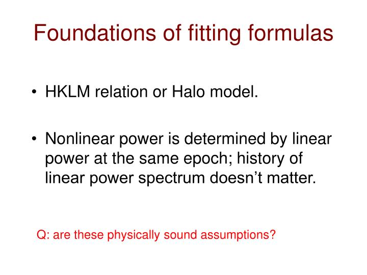Foundations of fitting formulas