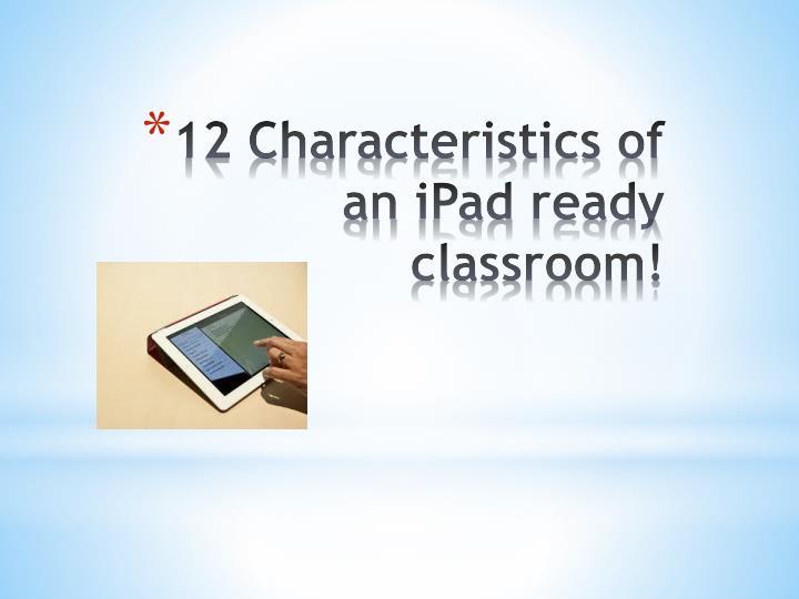 12 Characteristics of an