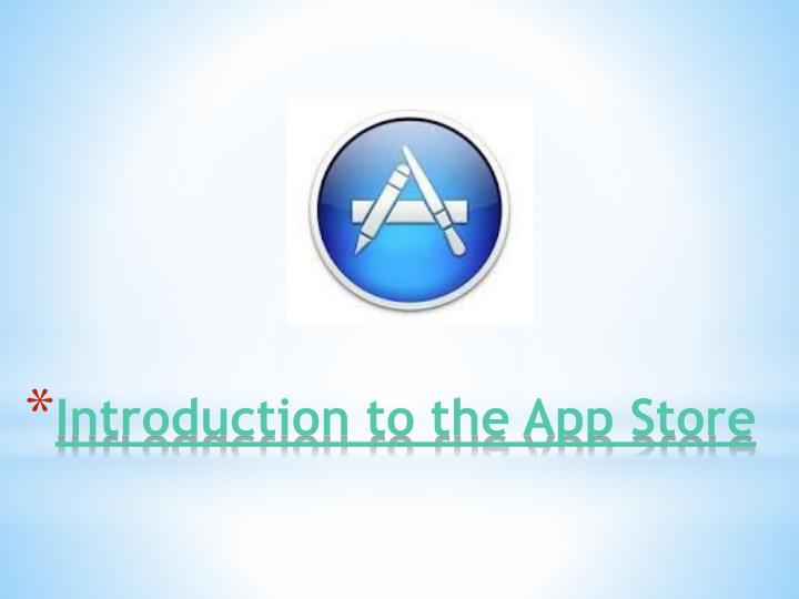 Introduction to the App Store