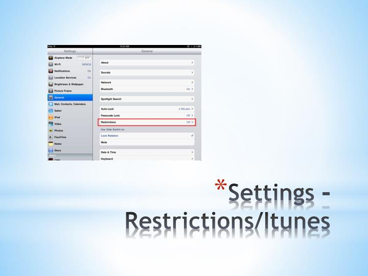 Settings – Restrictions/