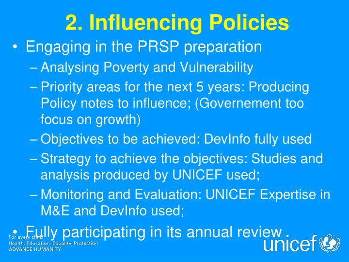 2. Influencing Policies