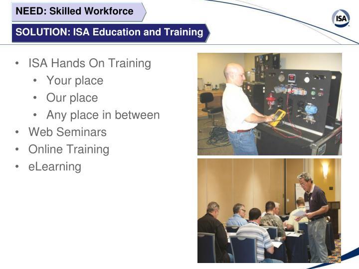 NEED: Skilled Workforce