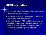 hrst statistics