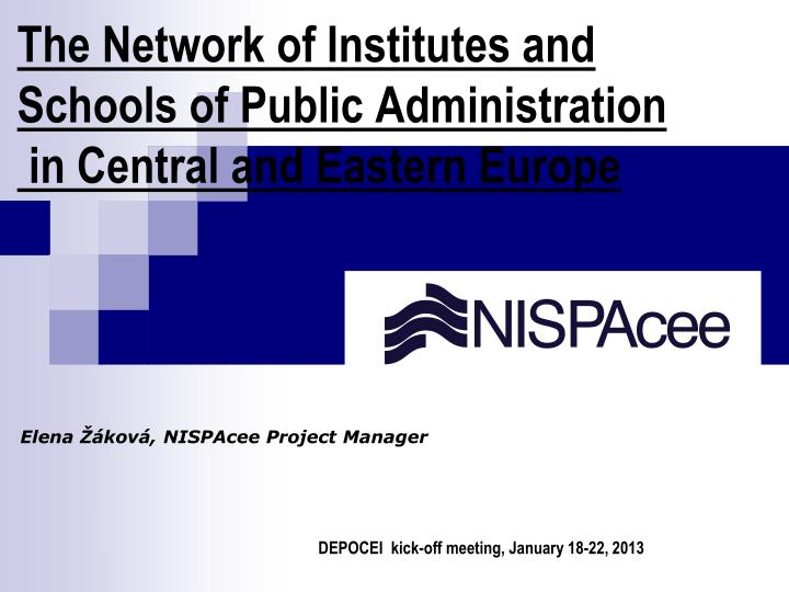 The network of institutes and schools of p ublic a dministration in central and eastern europe