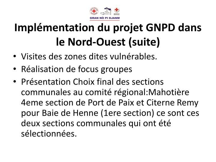 Implémentation du projet GNPD dans le Nord-Ouest (suite)