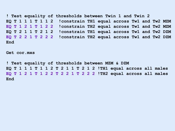 ! Test equality of thresholds between Twin 1 and Twin 2