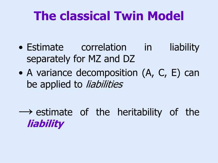 The classical Twin Model