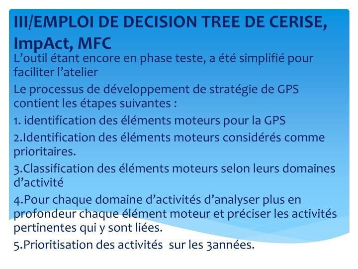 III/EMPLOI DE DECISION TREE DE CERISE,