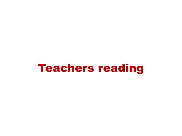 Teachers reading