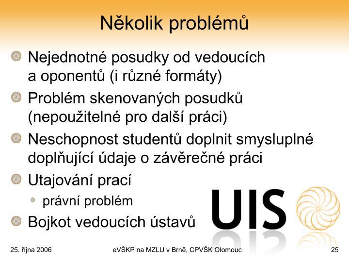 Několik problémů