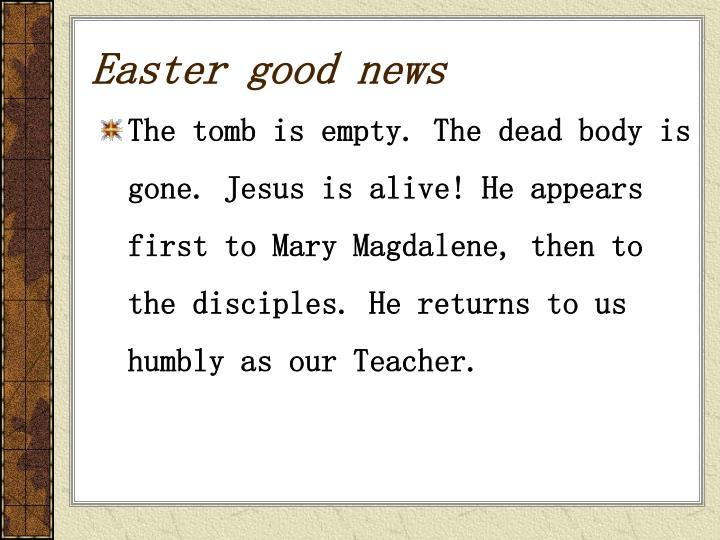 Easter good news