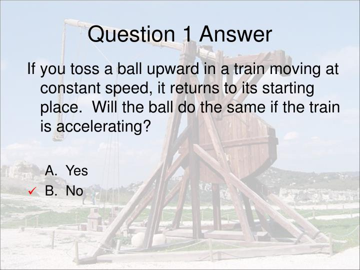 Question 1 Answer