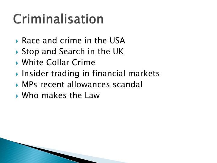 Criminalisation