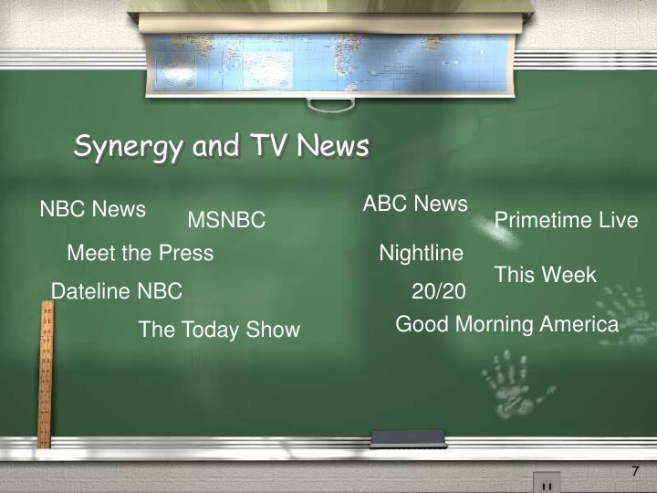 Synergy and TV News