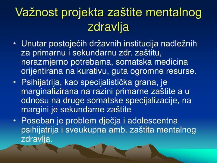 Važnost projekta zaštite mentalnog zdravlja