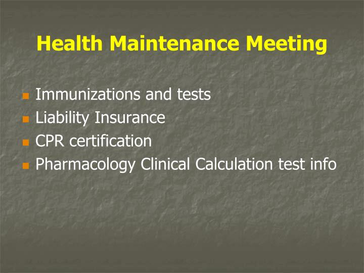 Health Maintenance Meeting