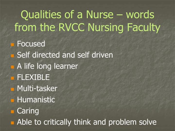 Qualities of a nurse words from the rvcc nursing faculty