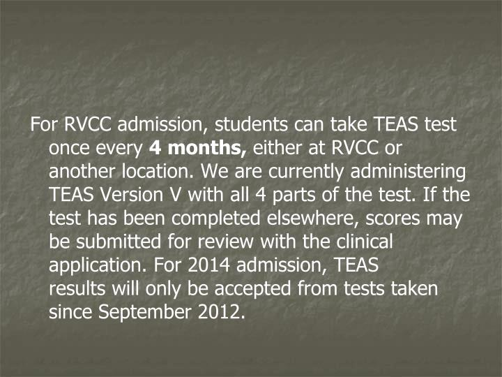 For RVCC admission, students can take TEAS test once every