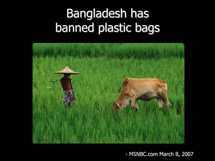 Bangladesh has