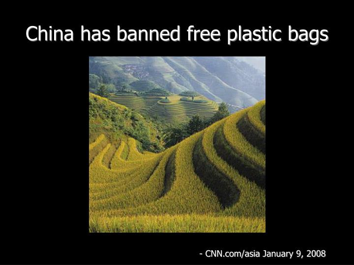 China has banned free plastic bags