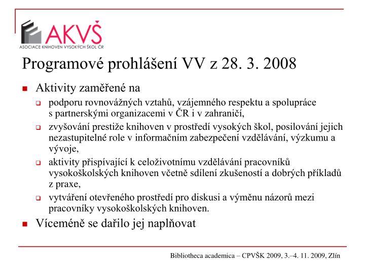 Programové prohlášení VV z 28. 3. 2008