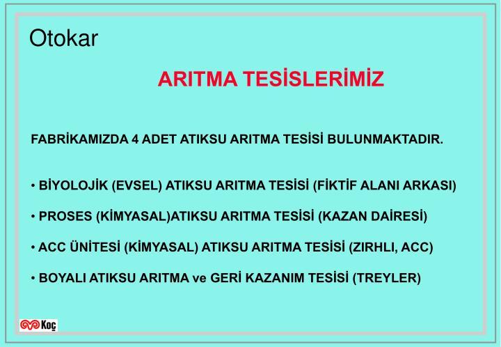 ARITMA TESİSLERİMİZ