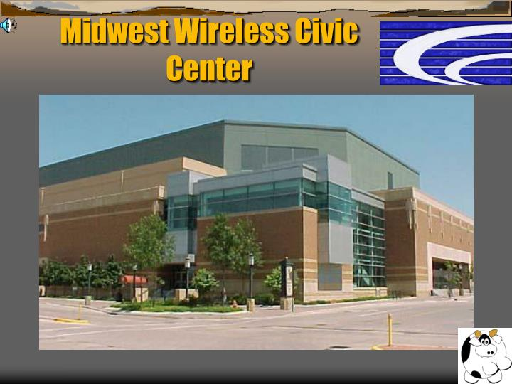Midwest Wireless Civic Center