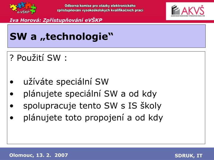 "SW a ""technologie"""
