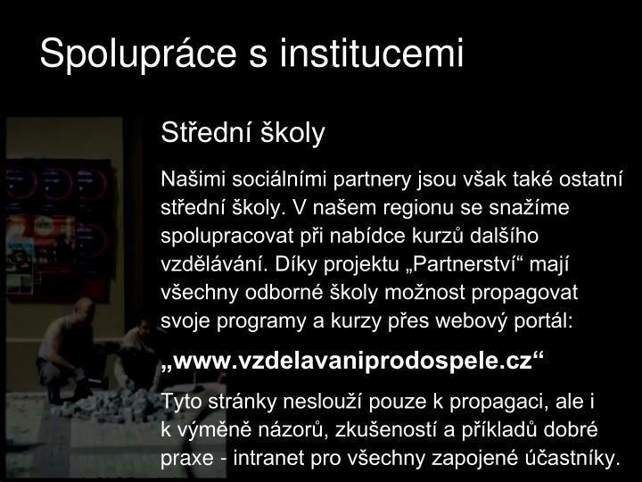 Spolupráce s institucemi