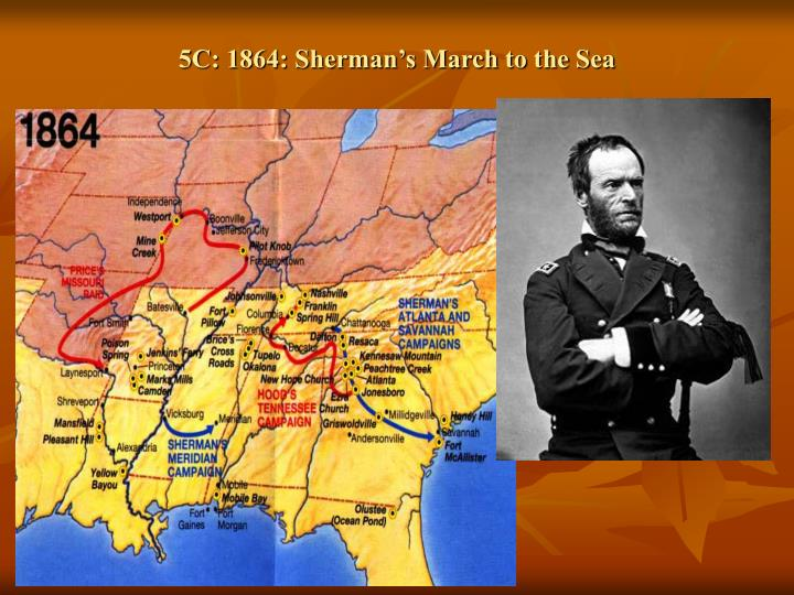 5C: 1864: Sherman's March to the Sea