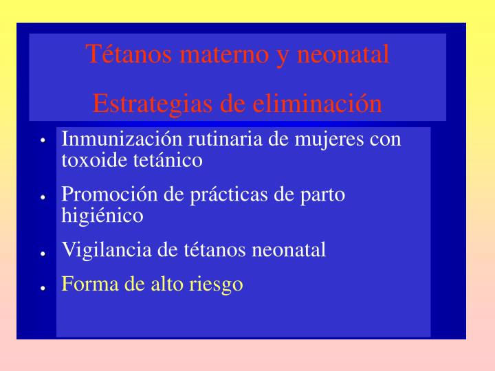 Tétanos materno y neonatal
