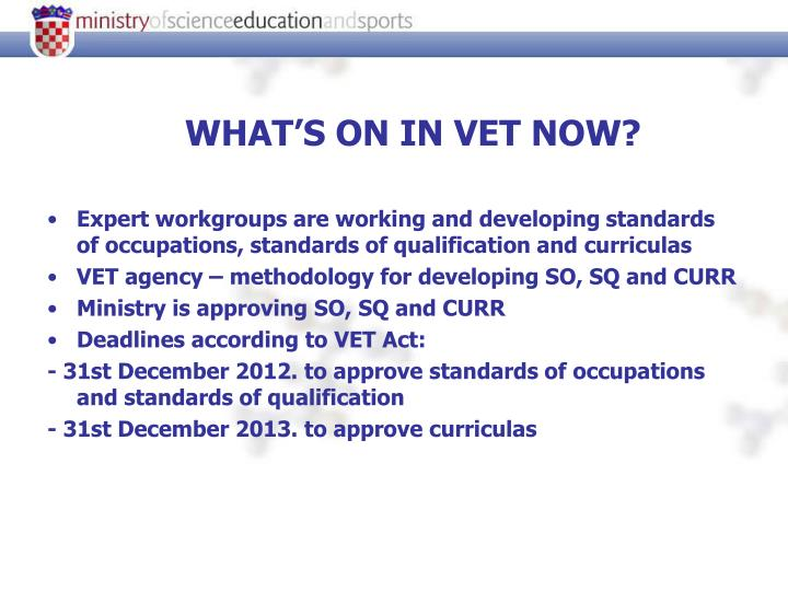 WHAT'S ON IN VET NOW?