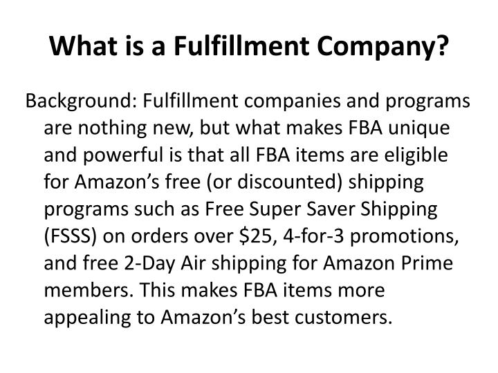 What is a Fulfillment Company?