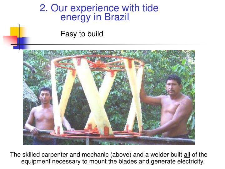 2. Our experience with tide energy in Brazil