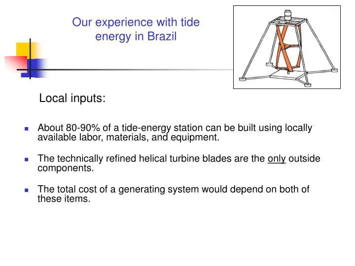 Our experience with tide energy in Brazil