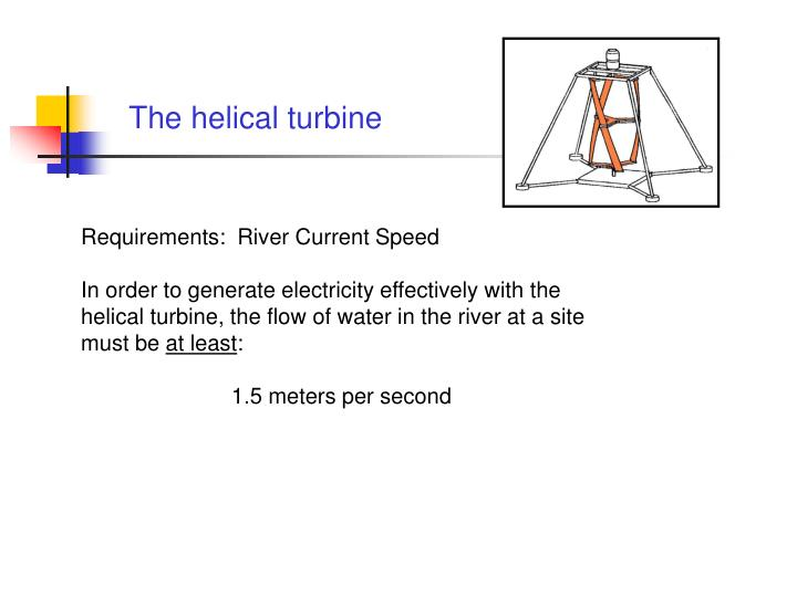 The helical turbine