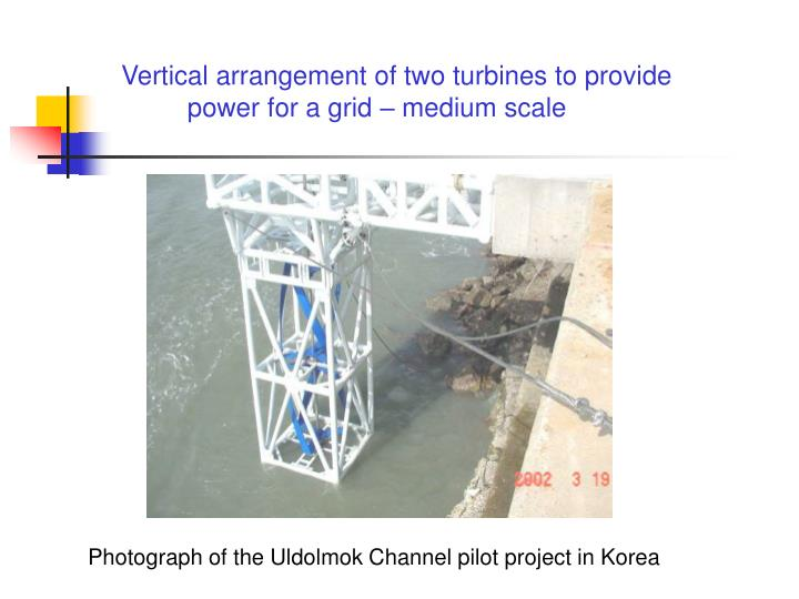 Vertical arrangement of two turbines to provide