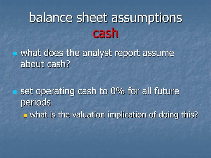 balance sheet assumptions