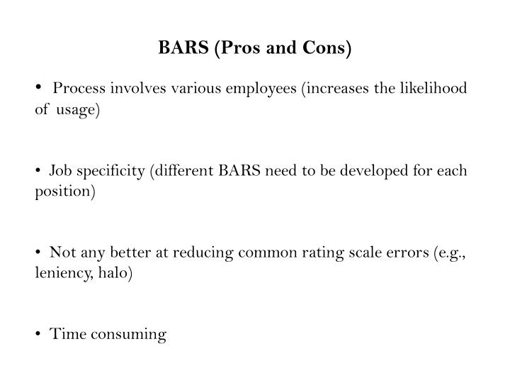 BARS (Pros and Cons)