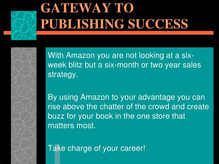 AMAZON… YOUR GATEWAY TO PUBLISHING SUCCESS