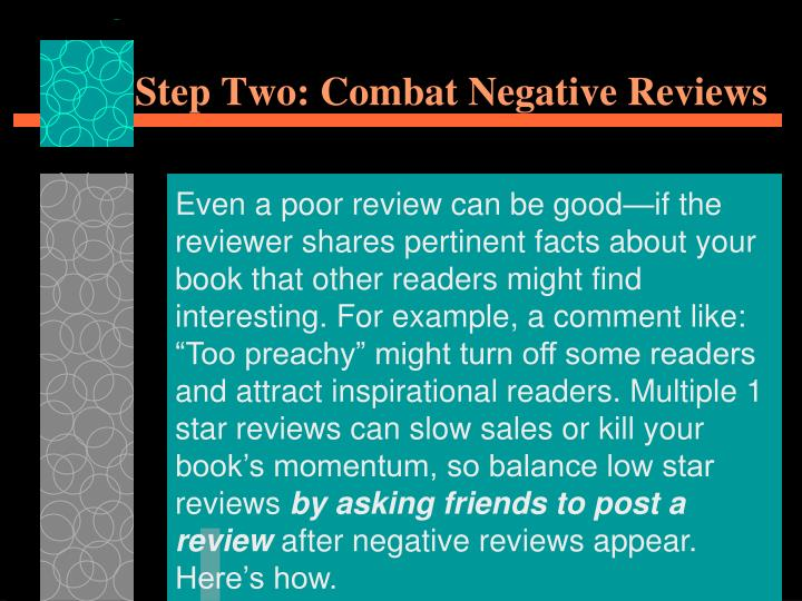 Step Two: Combat Negative Reviews