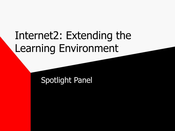 Internet2 extending the learning environment